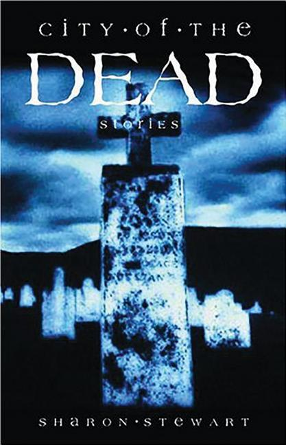 City of the Dead: Stories als Taschenbuch