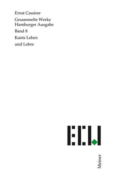 Gesammelte Werke. Hamburger Ausgabe / Kants Leben und Lehre als Buch