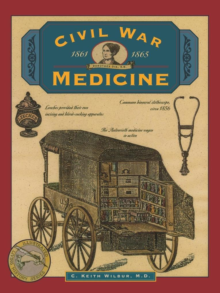 Civil War Medicine als Taschenbuch
