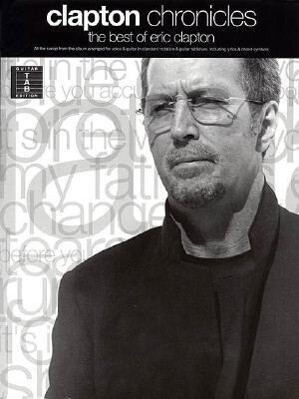 Clapton Chronicles - The Best of Eric Clapton als Taschenbuch