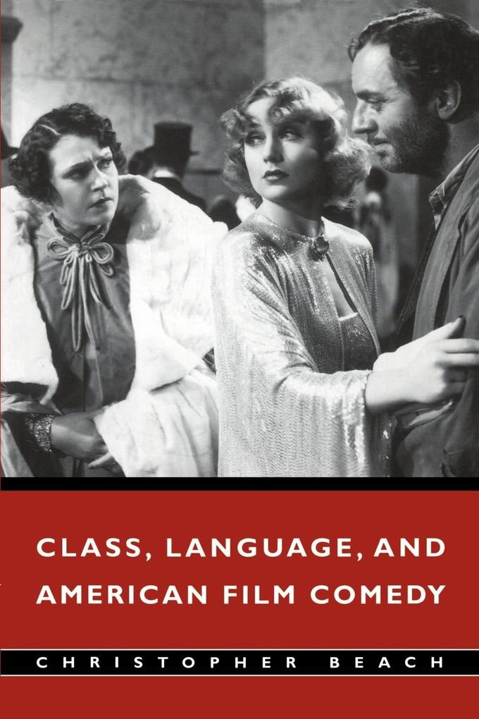Class, Language, and American Film Comedy als Buch
