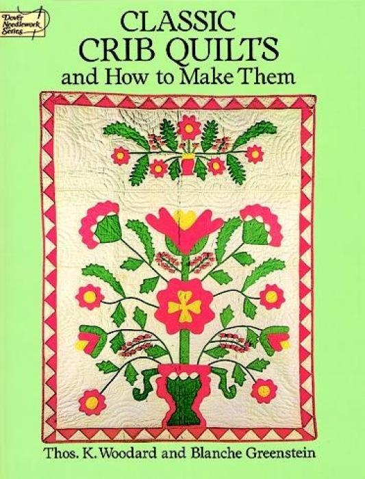 Classic Crib Quilts and How to Make Them als Taschenbuch
