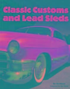 Classic Customs and Lead Sleds als Taschenbuch