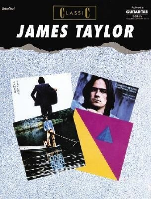 Classic James Taylor: Authentic Guitar Tab als Taschenbuch