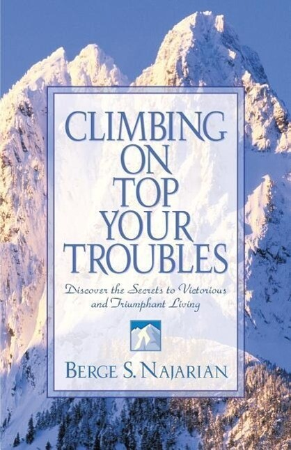 Climbing on Top Your Troubles als Taschenbuch