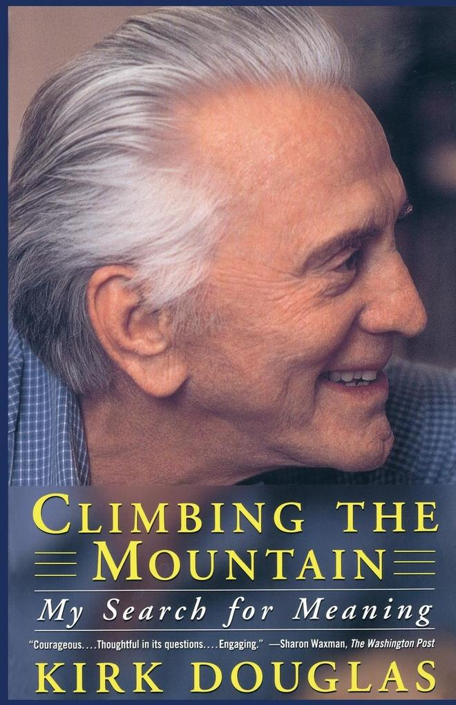 Climbing the Mountain: My Search for Meaning als Taschenbuch