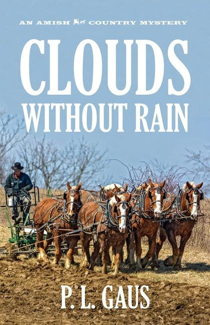 Clouds Without Rain: An Ohio Amish Mystery als Buch