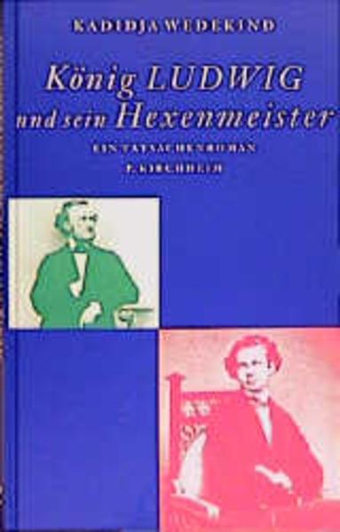 König Ludwig und sein Hexenmeister als Buch