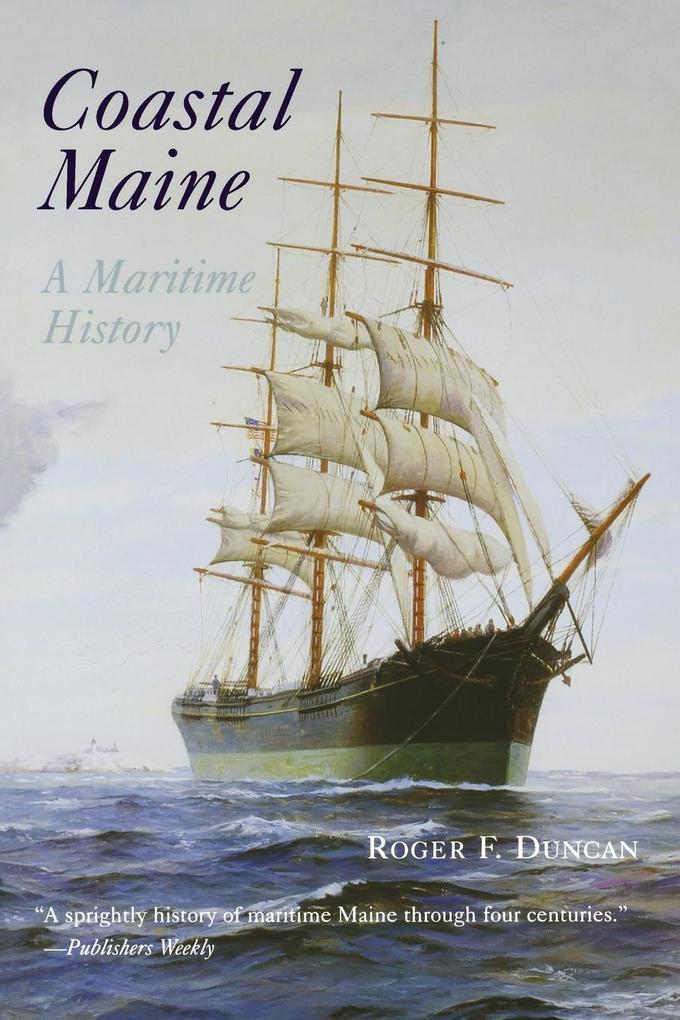 Coastal Maine: A Maritime History als Taschenbuch