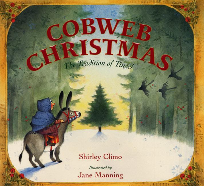 Cobweb Christmas: The Tradition of Tinsel als Buch