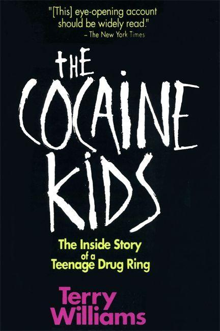 The Cocaine Kids: The Inside Story of a Teenage Drug Ring als Taschenbuch