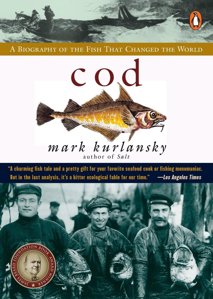 Cod: A Biography of the Fish That Changed the World als Taschenbuch