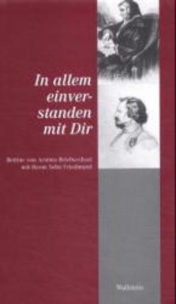 In allem einverstanden mit Dir als Buch von Bettina von Arnim, Friedmund von Arnim