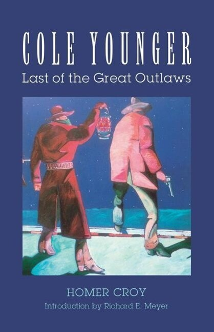 Cole Younger: Last of the Great Outlaws als Taschenbuch