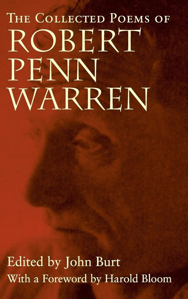 The Collected Poems of Robert Penn Warren als Buch