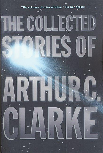 The Collected Stories of Arthur C. Clarke als Taschenbuch