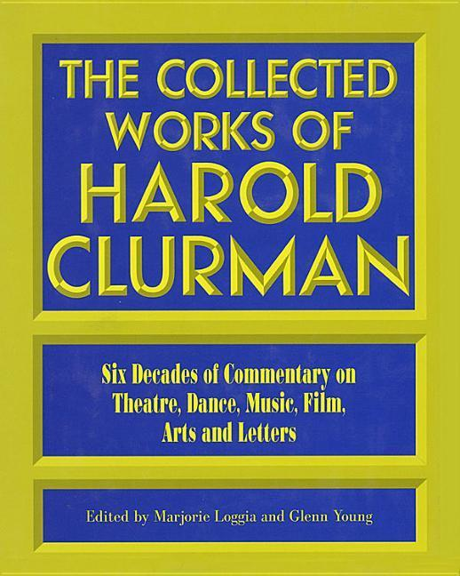 The Collected Works of Harold Clurman als Buch