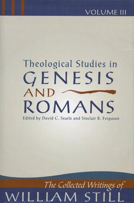 Theological Studies in Genesis & Romans als Buch