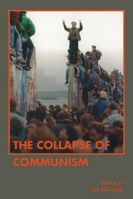 The Collapse of Communism als Taschenbuch