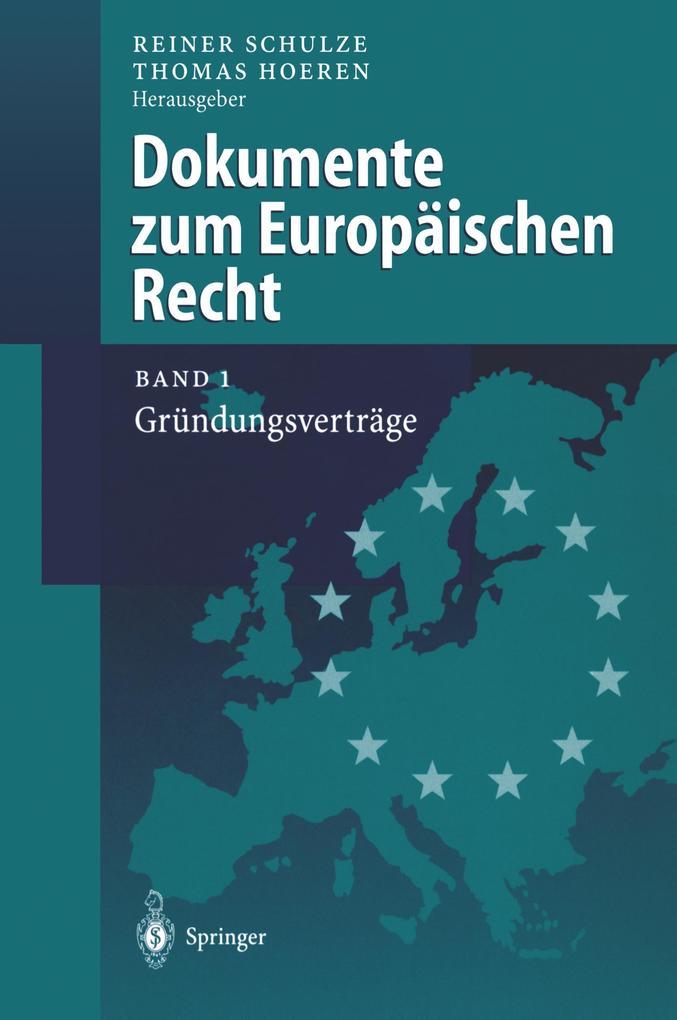 Dokumente zum Europäischen Recht als Buch (gebunden)