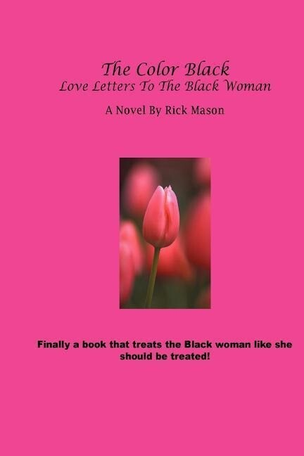The Color Black: Love Letters to the Black Woman als Taschenbuch