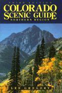 Colorado Scenic Guide: Northern Region als Taschenbuch