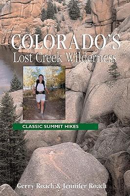 Colorado's Lost Creek Wilderness: Classic Summit Hikes als Taschenbuch