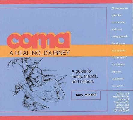 Coma: A Healing Journey als Taschenbuch