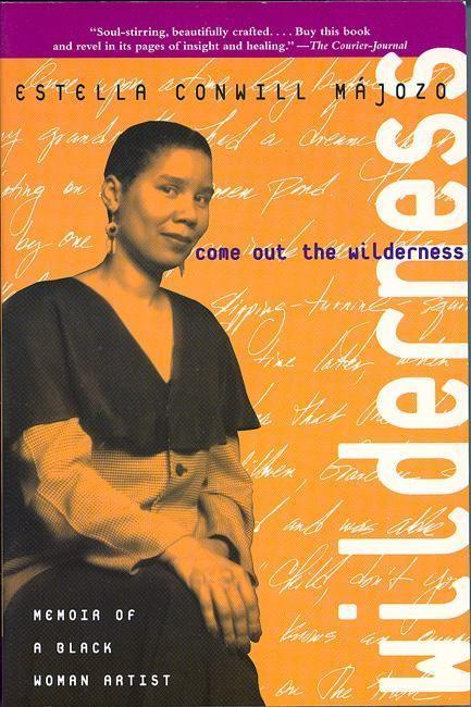 Come Out the Wilderness: Memoir of a Black Woman Artist als Taschenbuch