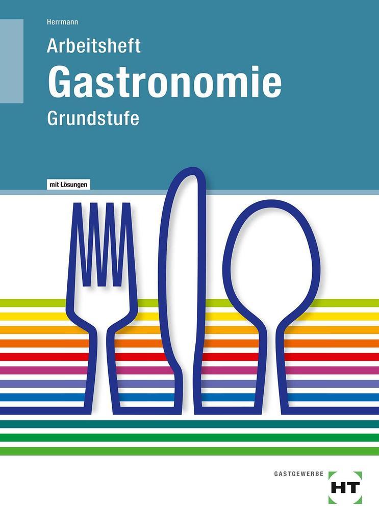 Arbeitsheft mit eingetragenen Lösungen Gastronomie als Buch