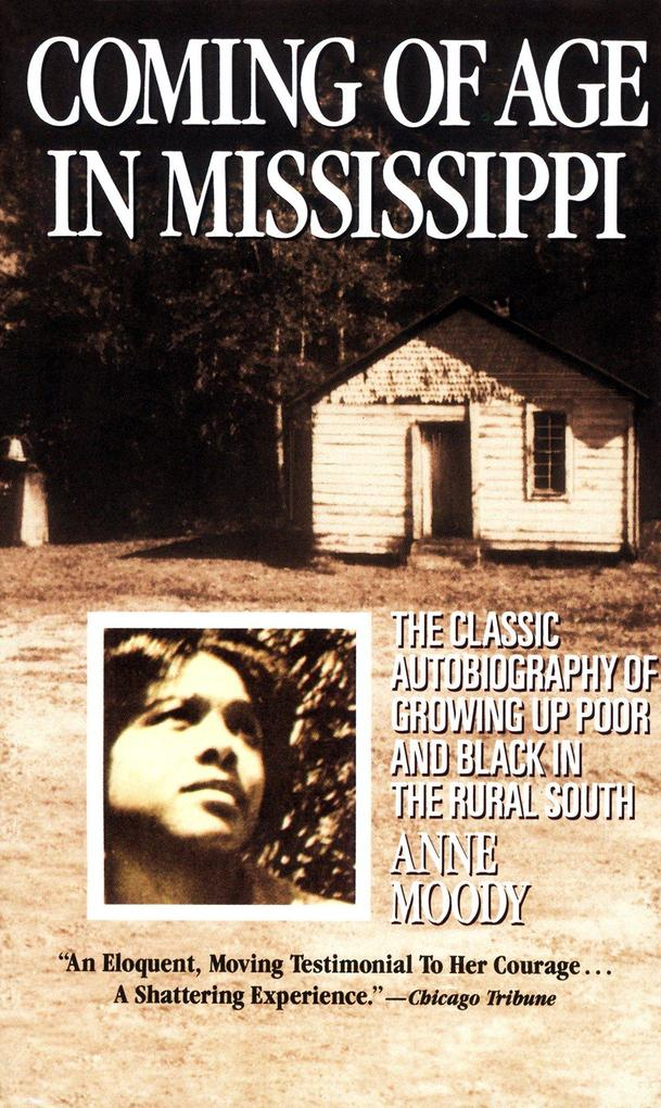 Coming of Age in Mississippi: The Classic Autobiography of Growing Up Poor and Black in the Rural South als Taschenbuch