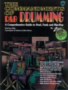The Commandments of R&B Drumming: A Comprehensive Guide to Soul, Funk & Hip Hop, Book & CD als Taschenbuch