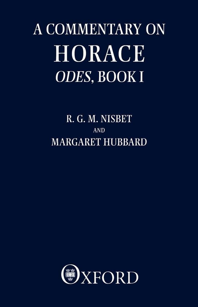 A Commentary on Horace: Odes, Book I als Buch