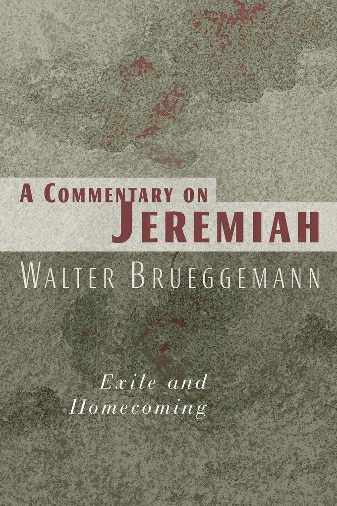 A Commentary on Jeremiah als Taschenbuch