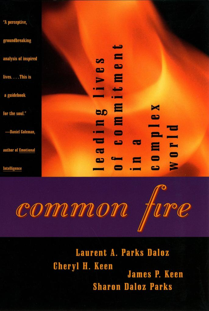 Common Fire: Leading Lives of Commitment in a Complex World als Taschenbuch