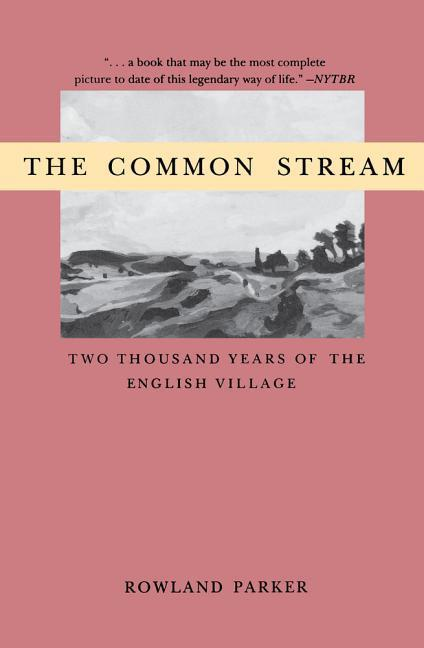 Common Stream the: Two Thousand Years of the English Villag als Taschenbuch