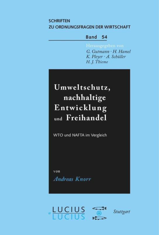 Umweltschutz, nachhaltige Entwicklung und Freihandel als Buch (kartoniert)