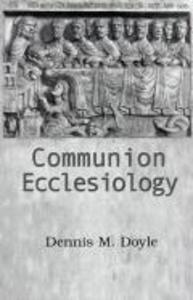 Communion Ecclesiology als Taschenbuch