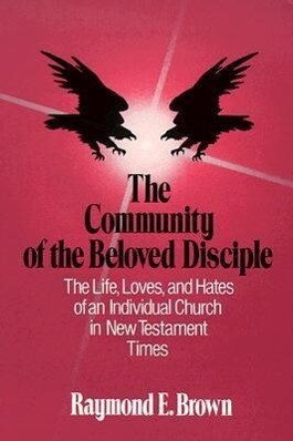 The Community of the Beloved Disciple als Taschenbuch