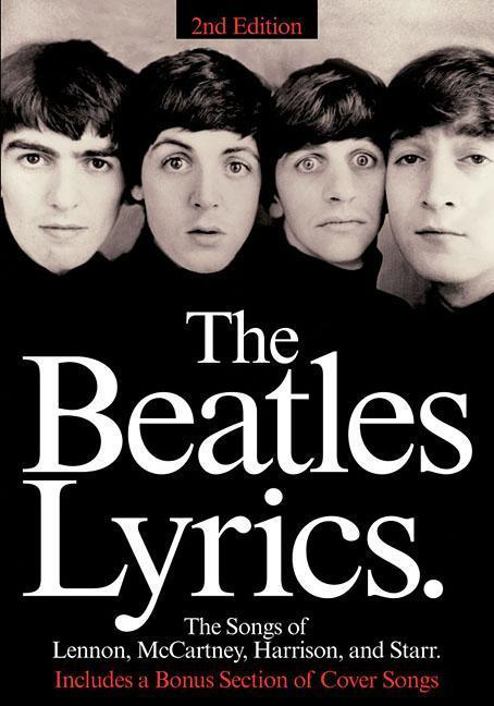 The Beatles Lyrics: The Songs of Lennon, McCartney, Harrison and Starr als Taschenbuch
