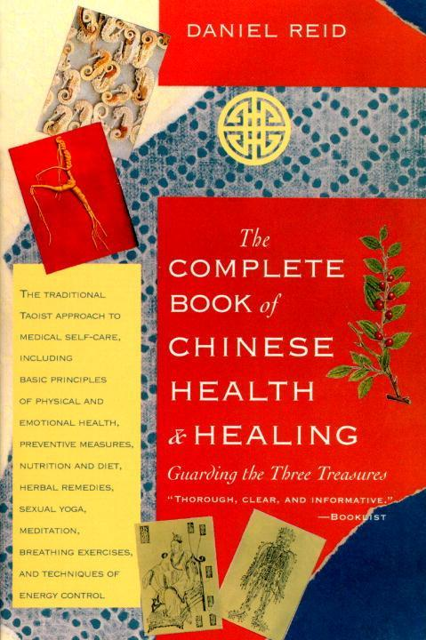 The Complete Book of Chinese Health and Healing: Guarding the Three Treasures als Taschenbuch