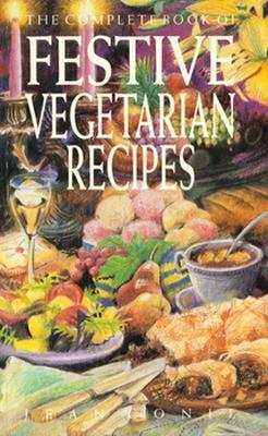 The Complete Book of Festive Vegetarian Recipes als Taschenbuch