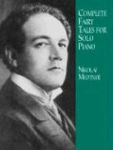 Complete Fairy Tales for Solo Piano als Taschenbuch