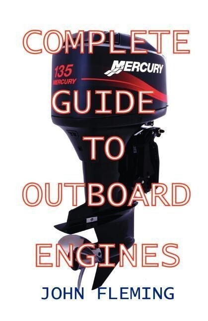 Complete Guide to Outboard Engines als Taschenbuch