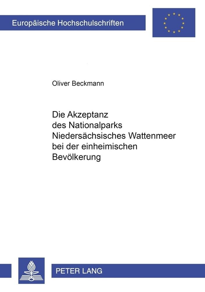 Die Akzeptanz des Nationalparks Niedersächsisches Wattenmeer bei der einheimischen Bevölkerung als Buch