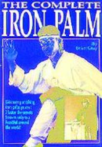 The Complete Iron Palm als Taschenbuch