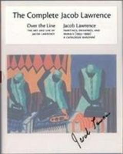 The Complete Jacob Lawrence als Buch