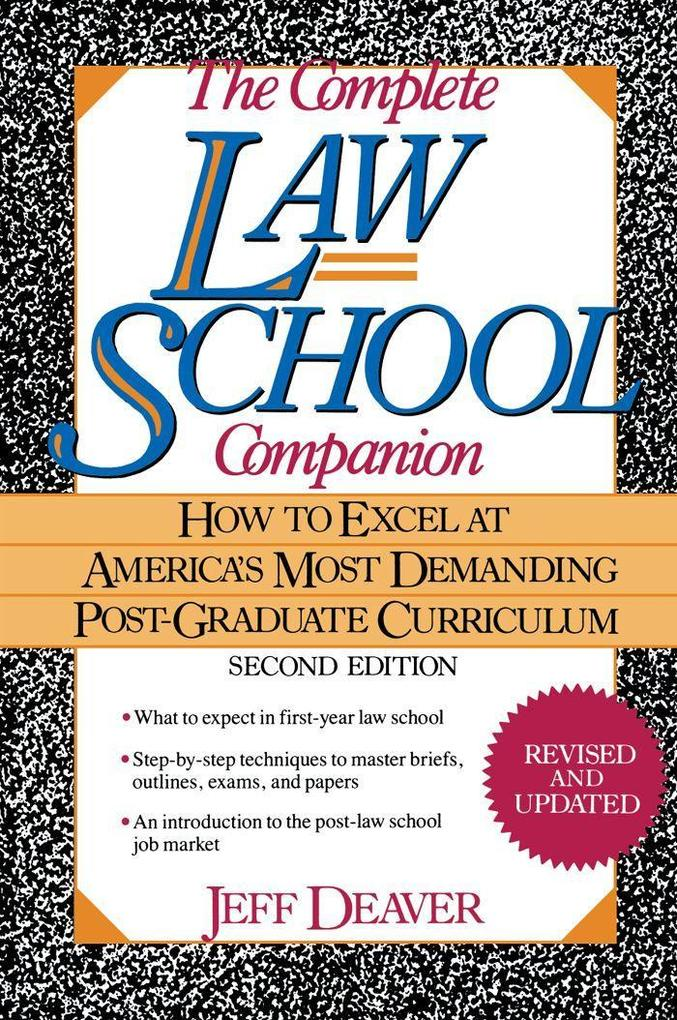 The Complete Law School Companion: How to Excel at America's Most Demanding Post-Graduate Curriculum als Taschenbuch