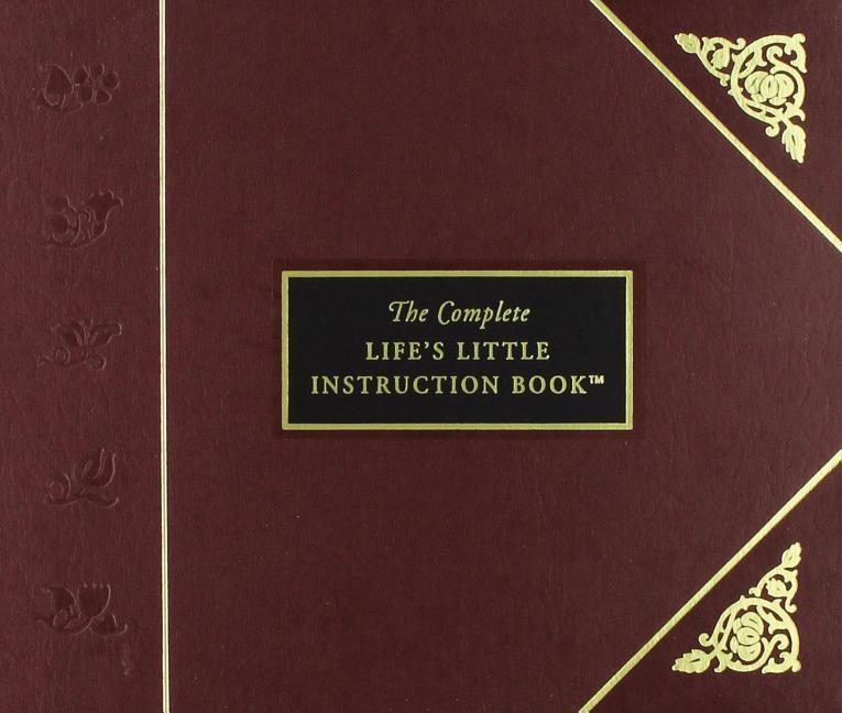 The Complete Life's Little Instruction Book als Buch