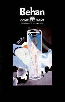 The Complete Plays: The Hostage, the Quare Fellow, Richard's Cork Leg als Taschenbuch